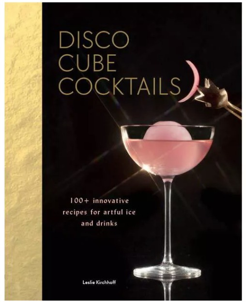 Disco Cube Cocktails - by Leslie Kirchhoff