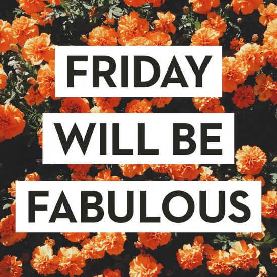 Friday-will-be-fabulous