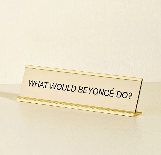 Beyonce-desk-plate