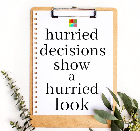 hurried-decisions
