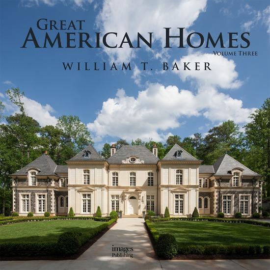 Great-American-Homes-William-T-Baker-Volume-three