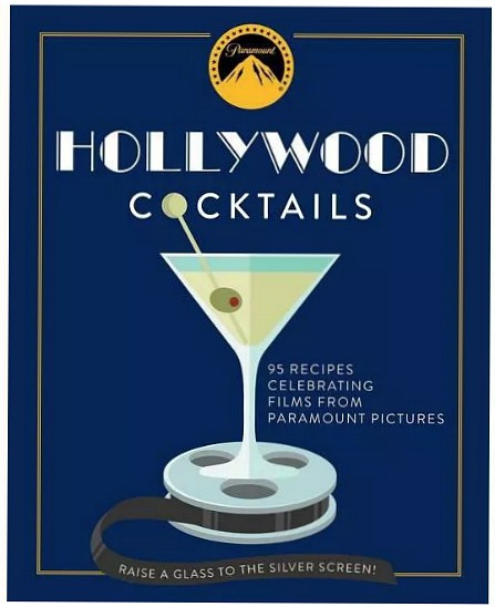 Hollywood Cocktails - by Cider Mill Press (Hardcover)