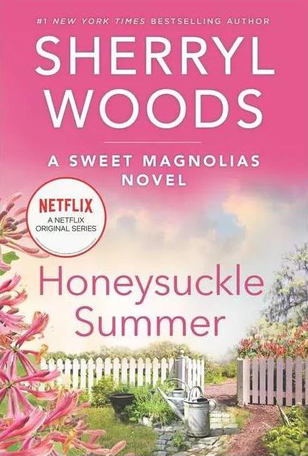 Honeysuckle Summer - (Sweet Magnolias Novel) by Sherryl Woods
