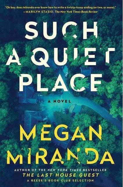 Such a Quiet Place - by Megan Miranda